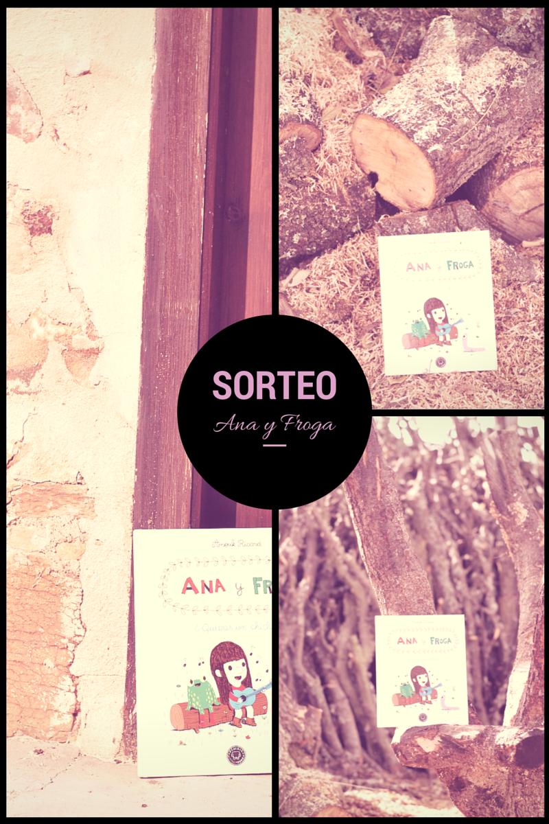 SORTEO Ana y Froga