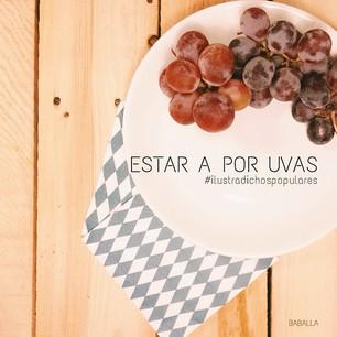 estar_a_por_uvas