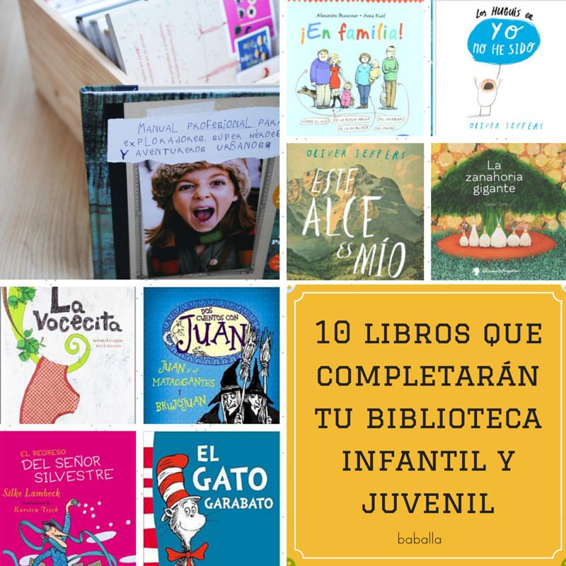 10 libros imprescindibles en tu biblioteca infantil