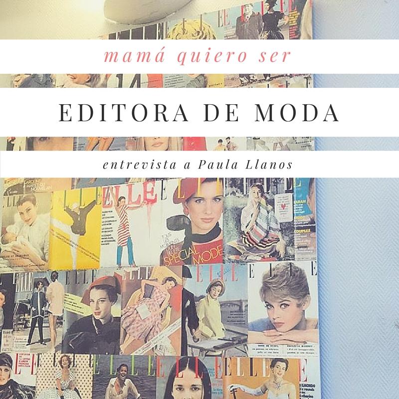 Quiero ser editora de moda-9381-baballa