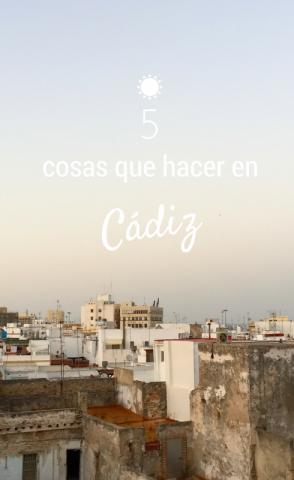 5 cosas que hacer en Cádiz
