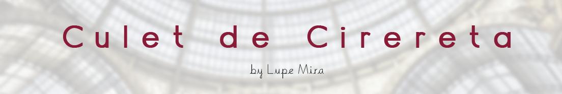 Culet de Cirereta by Lupe Mira