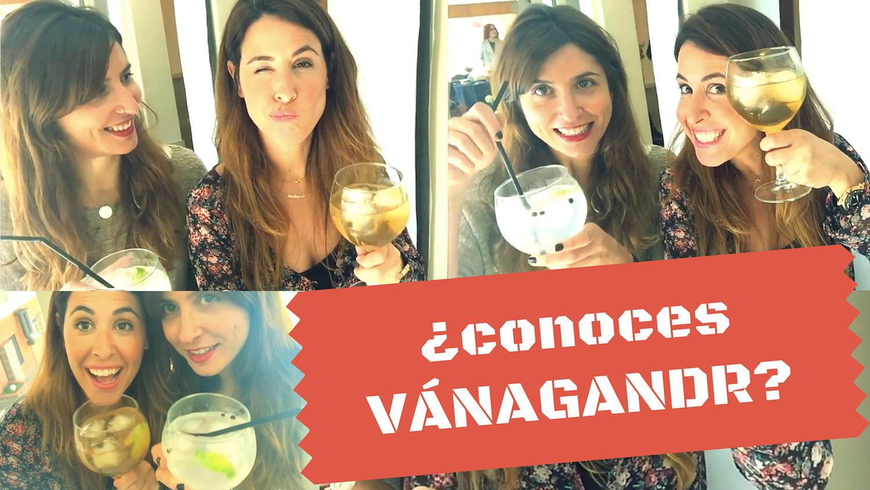 gin-youtube-vánagandr-descalzaporelparque-happybloggers