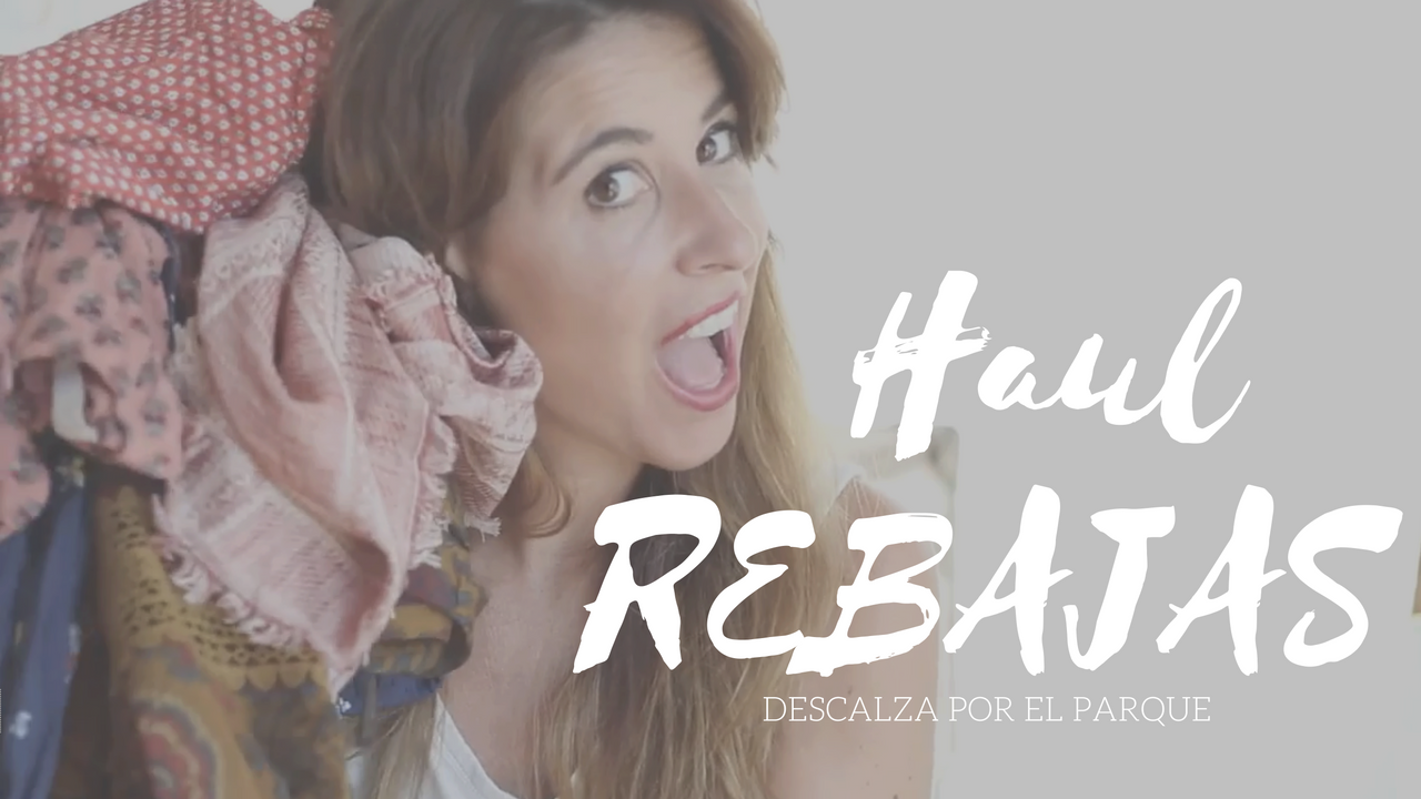 haul-youtube-REBAJAS-ZARA sales- haul- youtuber- descalzaporelparque- sales- rebajas- Zara- moda-fashion- blogger