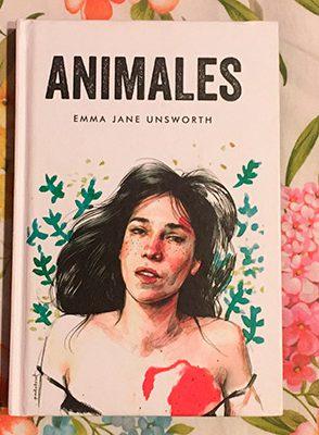 """""""Animales"""" (Malpaso Ediciones), de Emma Jane Unsworth"""