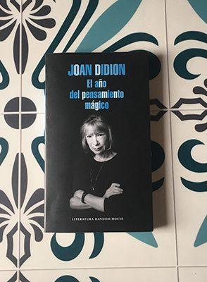 """""""El año del pensamiento mágico"""" - Joan Didion"""