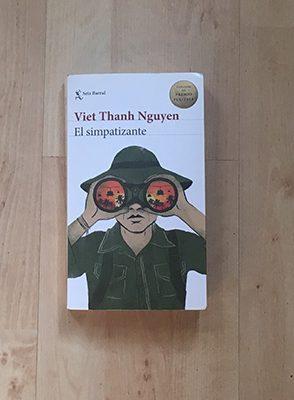 """""""El simpatizante"""" - Viet Thanh Nguyen"""