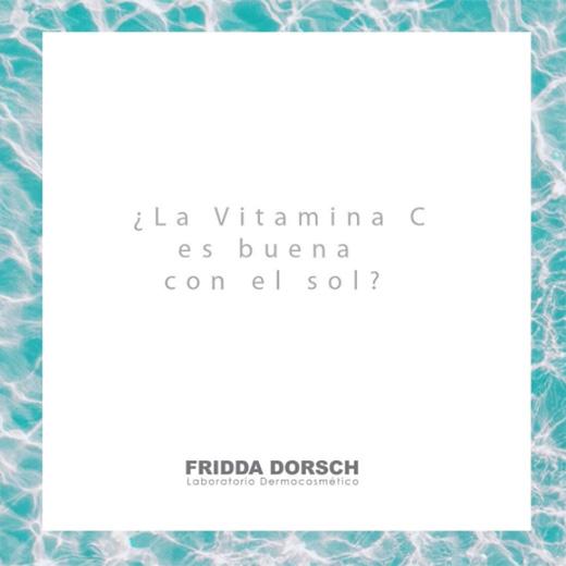dudas sobre solares fridda dorsch vitamina c