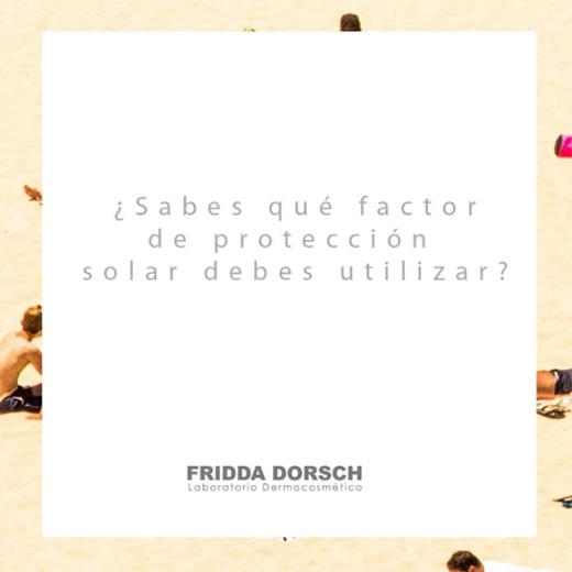 dudas sobre solares fridda dorsch factor protección