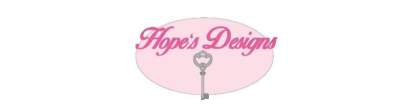 Hope's designs