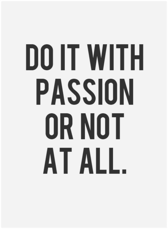 do-it-your-passion-or-nothing-at-all