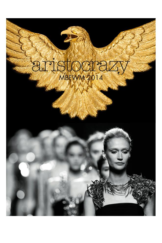 Aristocrazy MBFWM 2014