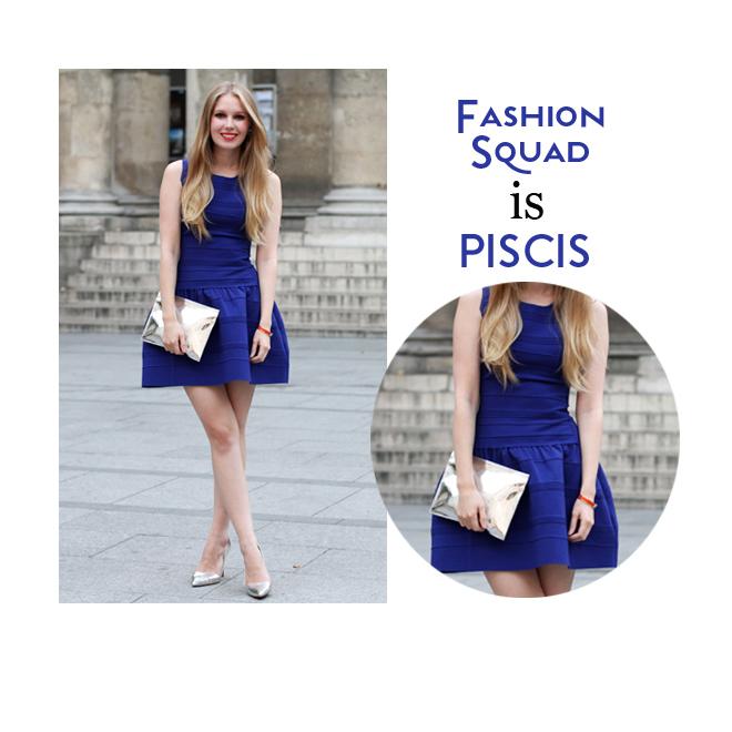 Fashion Squad es Piscis