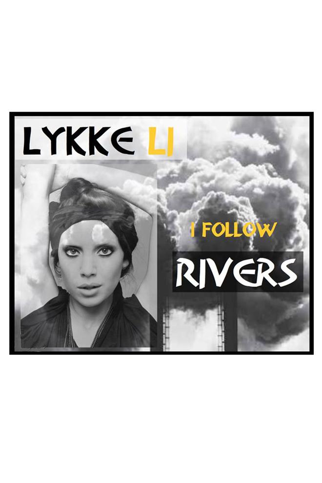 Follow rivers de Lykke Li