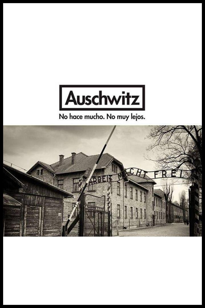 Auschwitz. No hace mucho. No muy lejos: agenda junio 2018