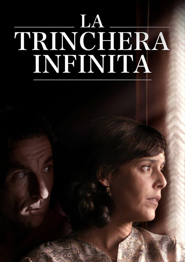 películas españolas La trinchera infinita