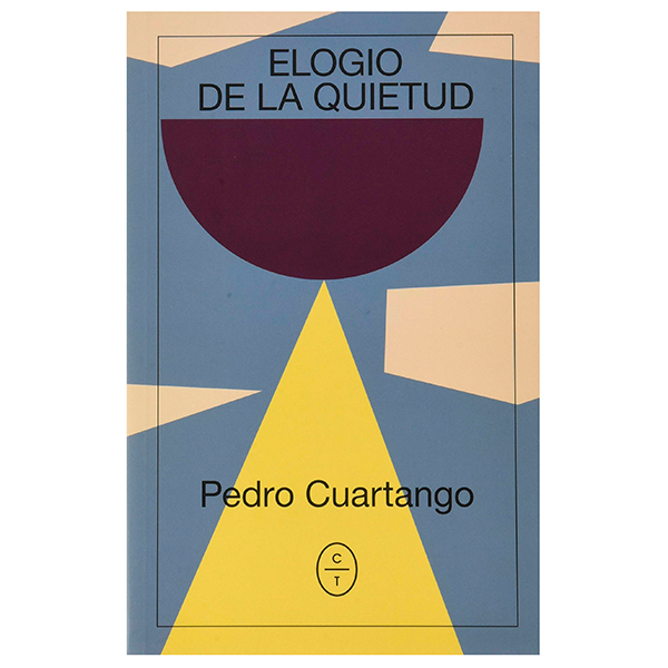 Elogio a la quietud - Pedro Cuartango