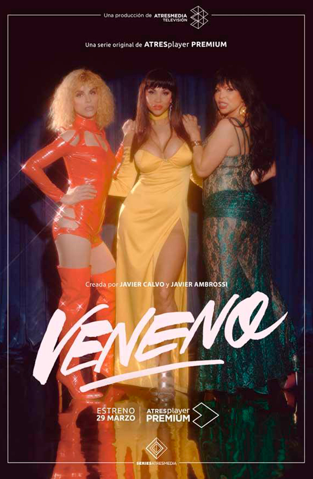 Veneno - Atresmedia Player series que triunfan
