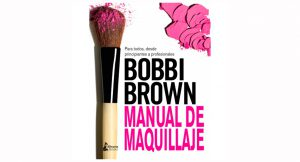 #AdvientoStyleLovely 22 de diciembre: el manual de maquillaje de Bobbi Brown