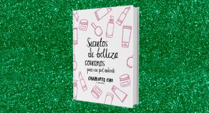 """#NavidadStyleLovely: Gana el libro """"Secretos de belleza coreanos para una piel radiante"""""""