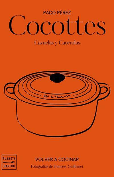 Libros de cocina: Cocottes: cazuelas y cacerolas